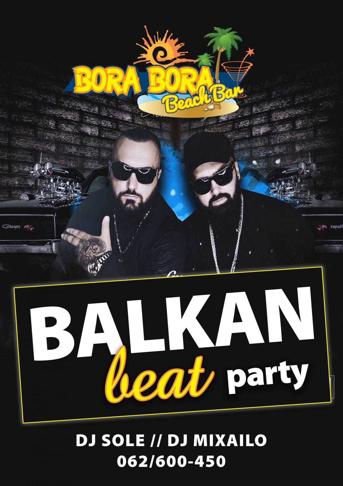 У Бичбару Бора, Бора, вечерас Балкан Бит журка