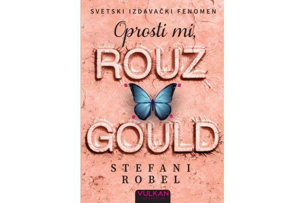"""Svetski izdavački fenomen """"Oprosti mi, Rouz Gould"""" je pred našim čitaocima"""