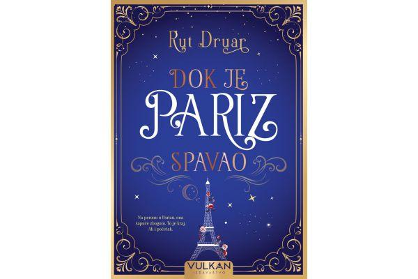 Rut Druar: Dok je Pariz spavao