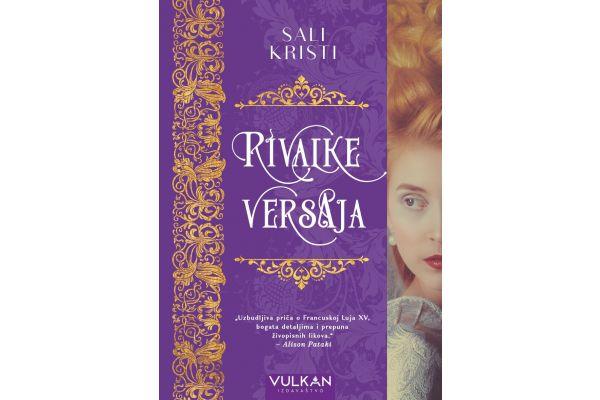"""Nova knjiga Sali Kristi """"Rivalke Versaja"""" u prodaji"""